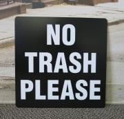 No Trash Please