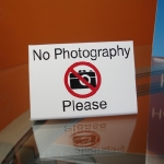 No Photography Please