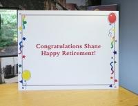 Happy Retirement Shane