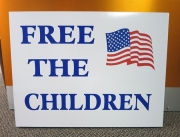 Free The Children Yard Sign